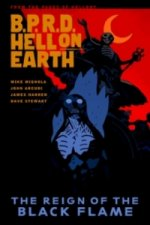 Bprd Hell on Earth Volume 9: The Reign of the Black Flame
