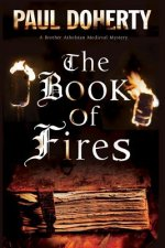 Book of Fires: a Novel of Medieval London Featuring Brother