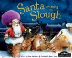 Santa is Coming to Slough