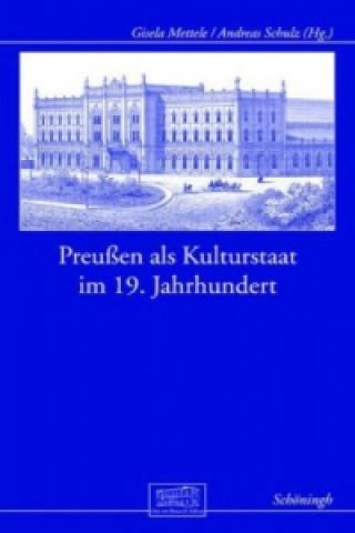 Preußen als Kulturstaat im 19. Jahrhundert