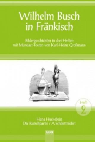 Wilhelm Busch in Fränkisch