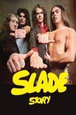 Slade Story - Příběh rockové legendy