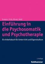 Einführung in die Psychosomatik und Psychotherapie