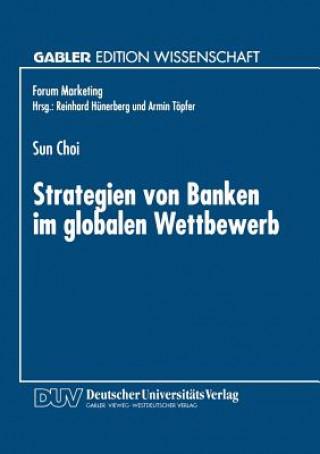 Strategien Von Banken Im Globalen Wettbewerb