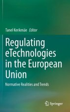 Regulating eTechnologies in the European Union, 1