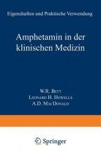 Amphetamin in Der Klinischen Medizin