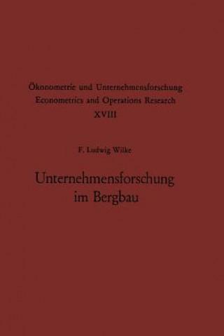 Unternehmensforschung Im Bergbau