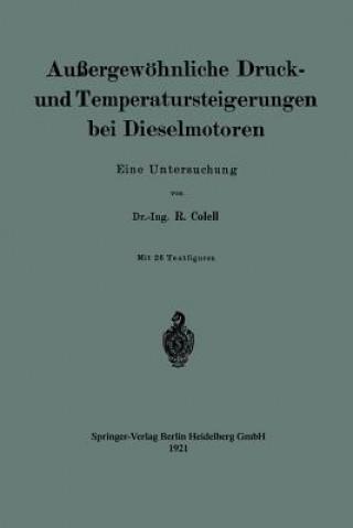 Aussergewoehnliche Druck- Und Temperatursteigerungen Bei Dieselmotoren