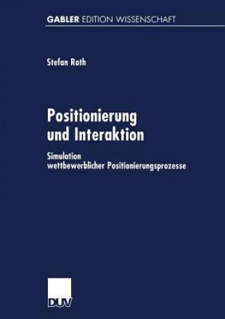Positionierung Und Interaktion