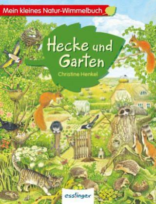 Mein kleines Natur-Wimmelbuch - Hecke und Garten