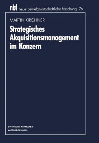 Strategisches Akquisitionsmanagement Im Konzern