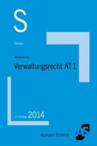 Verwaltungsrecht AT. Bd.1