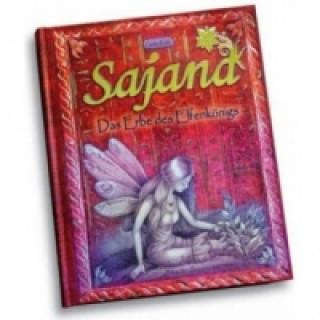 Sajana - Das Erbe des Elfenkönigs