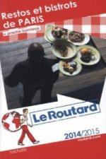 Guide du Routard Restos et bistrots de Paris 2014/2015