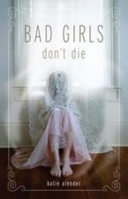 Bad Girls Don´t Die