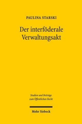 Der interföderale Verwaltungsakt