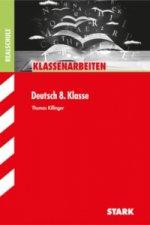 Klassenarbeiten Deutsch 8. Klasse, Realschule