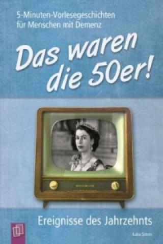 Das waren die 50er!. Bd.1