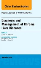 Diagnosis and Management of Chronic Liver Diseases, an Issue