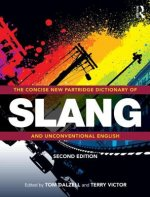 Concise New Partridge Dictionary of Slang and Unconventional
