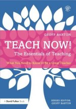 Teach Now! The Essentials of Teaching