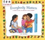 Everybody Matters: Respect For Others