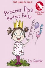 Princess Pip's Perfect Party