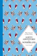 Alice's Adventures in Wonderland: Macmillan Classics Edition
