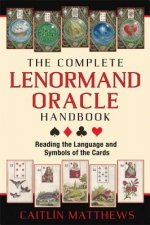 Complete Lenormand Oracle Handbook