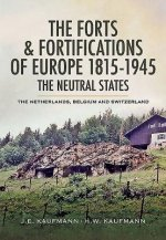 Forts and Fortifications of Europe 1815-1945 - The Neutral States
