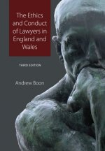 Ethics and Conduct of Lawyers in England and Wales