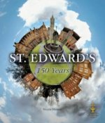 St. Edward´s: 150 Years