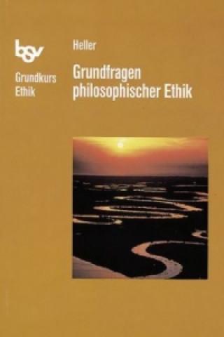 Grundfragen philosophischer Ethik