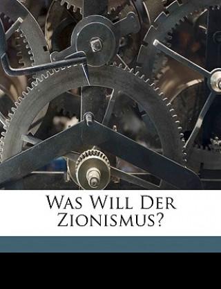 Was will der Zionismus?