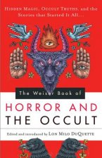 Weiser Book of Horror and the Occult