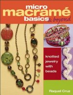 Micro Macrame Basics & Beyond
