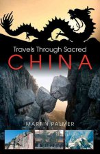 Travels Through Sacred China