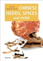 Little Gde Bk:Chinese Herbs Spic & More