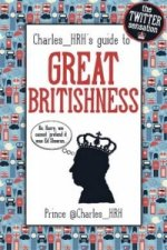 Prince Charles_ HRH's Guide to Great Britishness