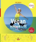 Vegan, schlank & fit