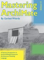 Mastering ArchiMate - Edition II