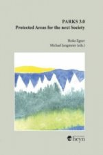 Parks 3.0 - Protected Areas for the Next Society
