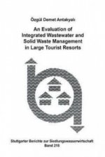 An Evaluation of Integrated Wastewater and Solid Waser Management in Large Tourist Resorts