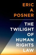 Twilight of Human Rights Law
