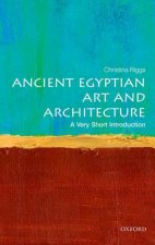 Ancient Egyptian Art and Architecture: A Very Short Introduc