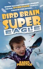 Bird Brain Super Eagle