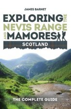 Exploring the Nevis Range and Mamores Scotland