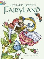 Richard Doyle's Fairyland Coloring Book