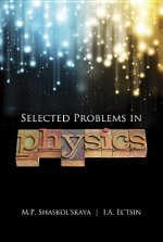 Selected Problems in Physics