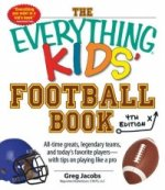 The Everything Kids' Football Book, 4th Edition